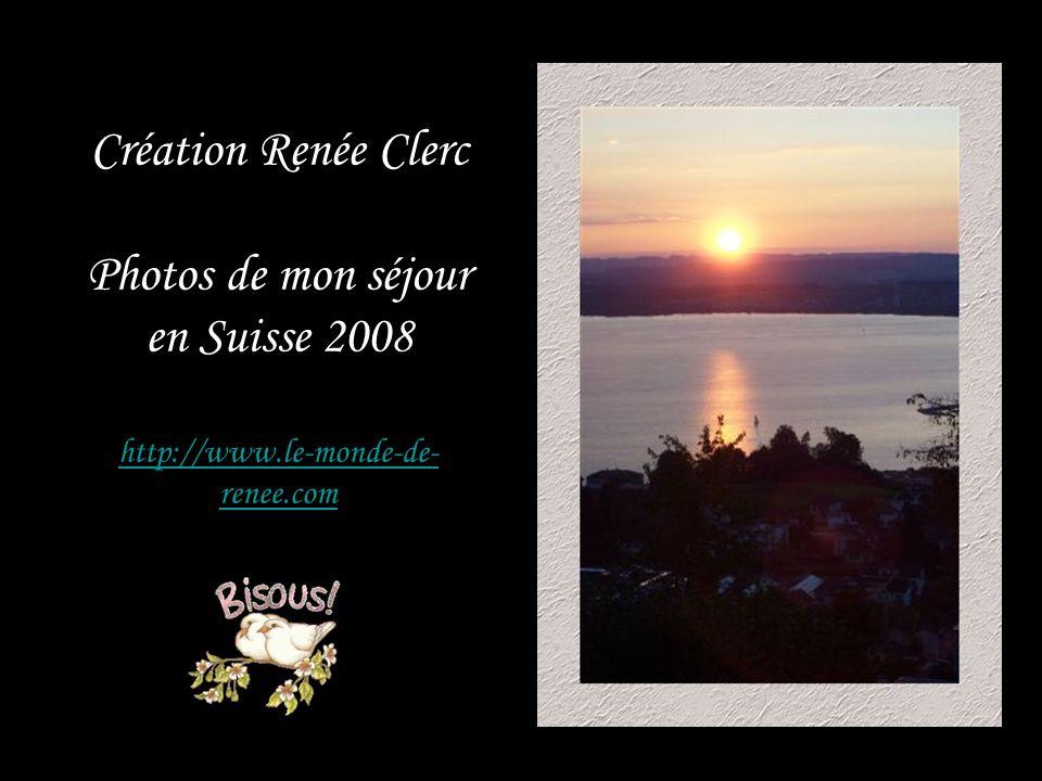 Création Renée Clerc Photos de mon séjour en Suisse 2008 http://www
