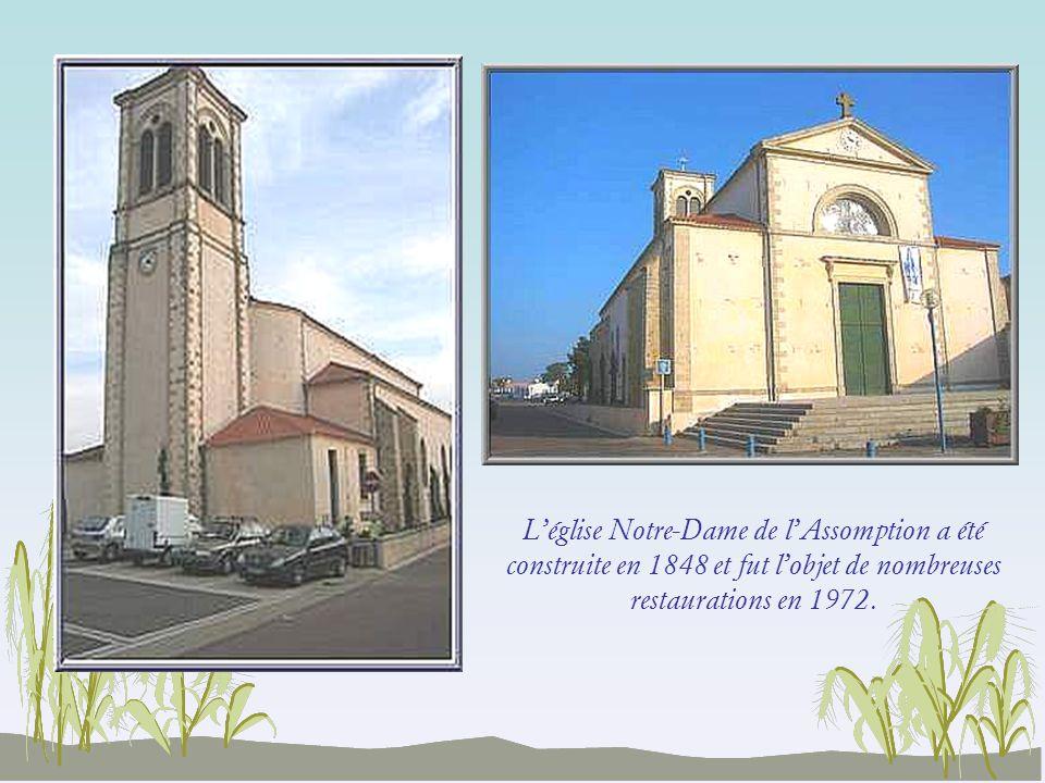 L'église Notre-Dame de l'Assomption a été construite en 1848 et fut l'objet de nombreuses restaurations en 1972.