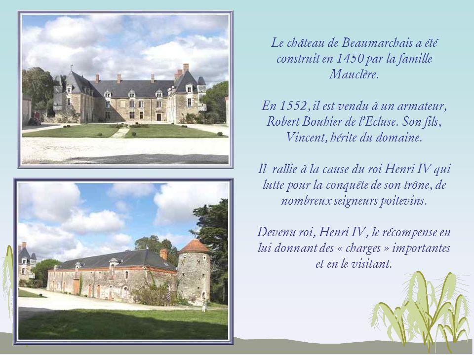 Le château de Beaumarchais a été construit en 1450 par la famille Mauclère.