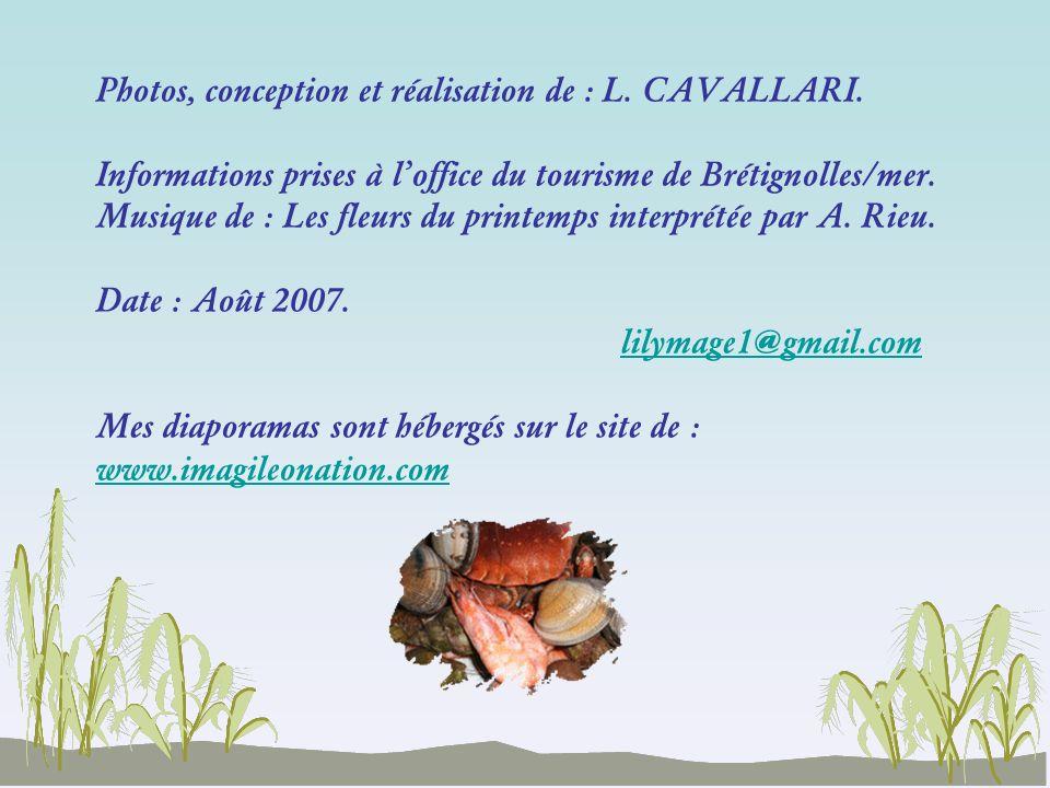 Photos, conception et réalisation de : L. CAVALLARI.