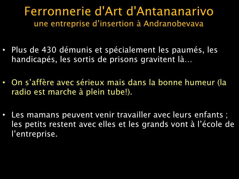 Ferronnerie d Art d Antananarivo une entreprise d'insertion à Andranobevava