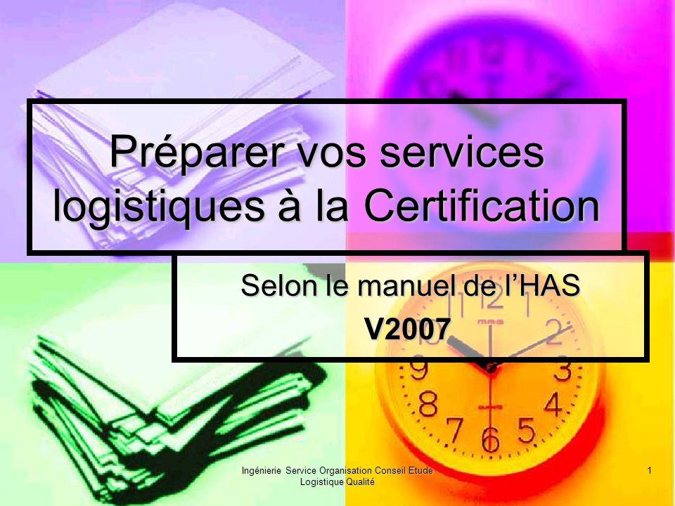 Préparer vos services logistiques à la Certification