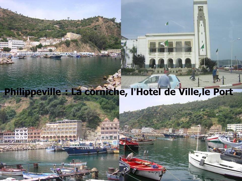 Philippeville : La corniche, l'Hotel de Ville,le Port