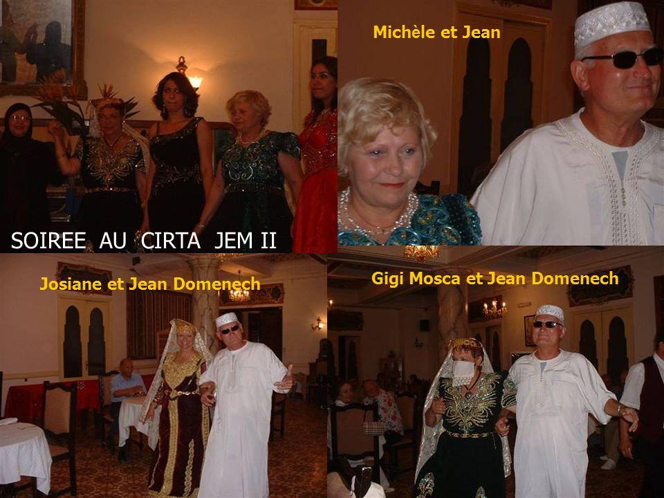 SOIREE AU CIRTA JEM II Michèle et Jean Gigi Mosca et Jean Domenech