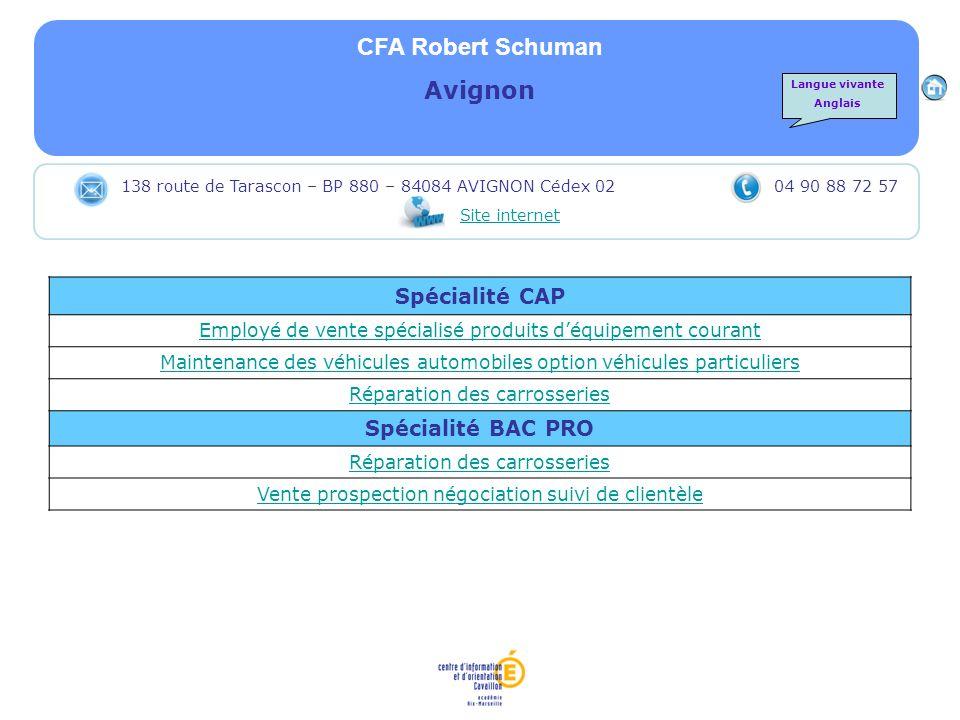 CFA Robert Schuman Avignon Spécialité CAP Spécialité BAC PRO