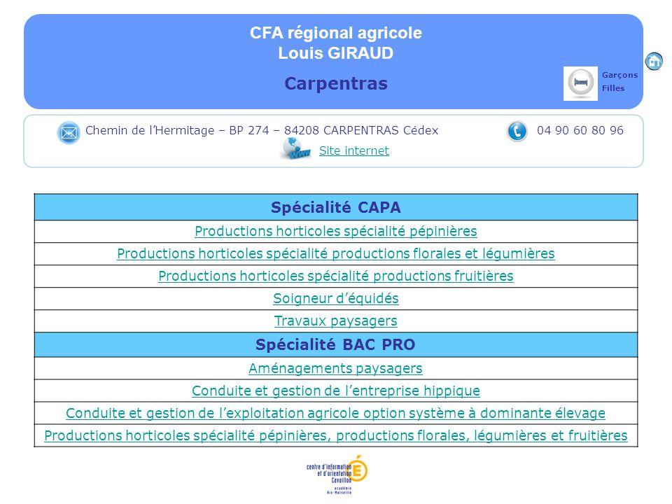 CFA régional agricole Louis GIRAUD Carpentras Spécialité CAPA
