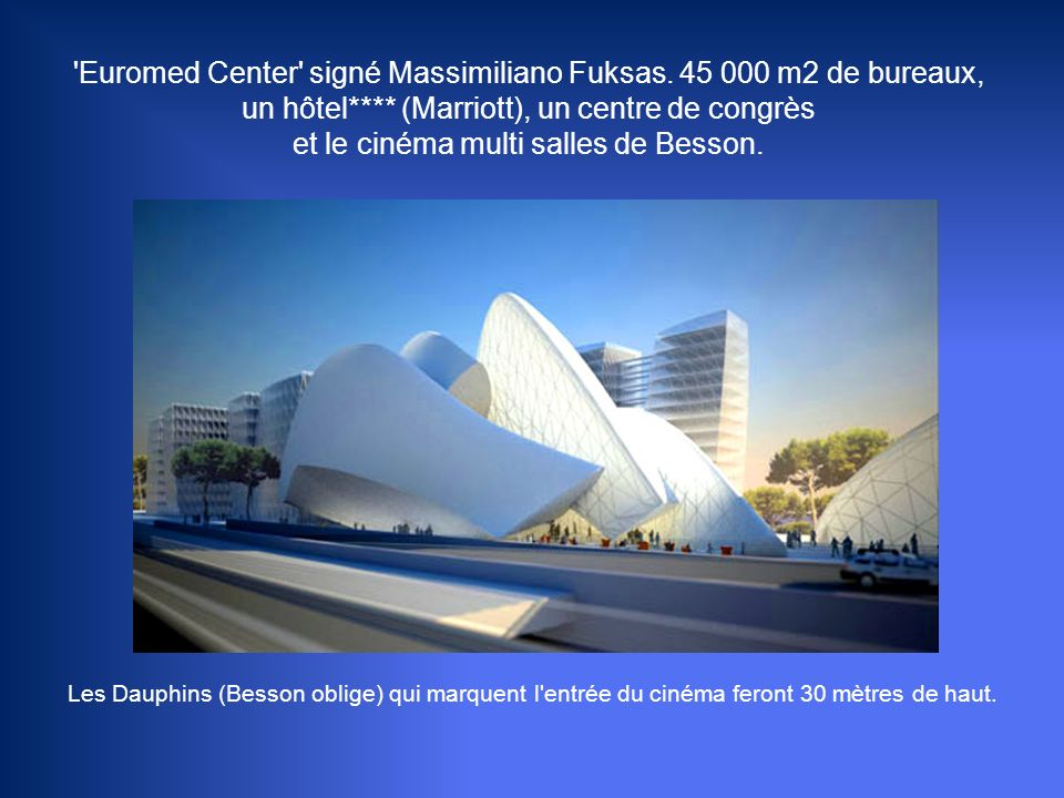 Euromed Center signé Massimiliano Fuksas