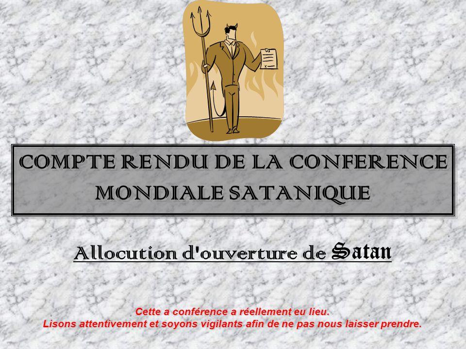 COMPTE RENDU DE LA CONFERENCE MONDIALE SATANIQUE