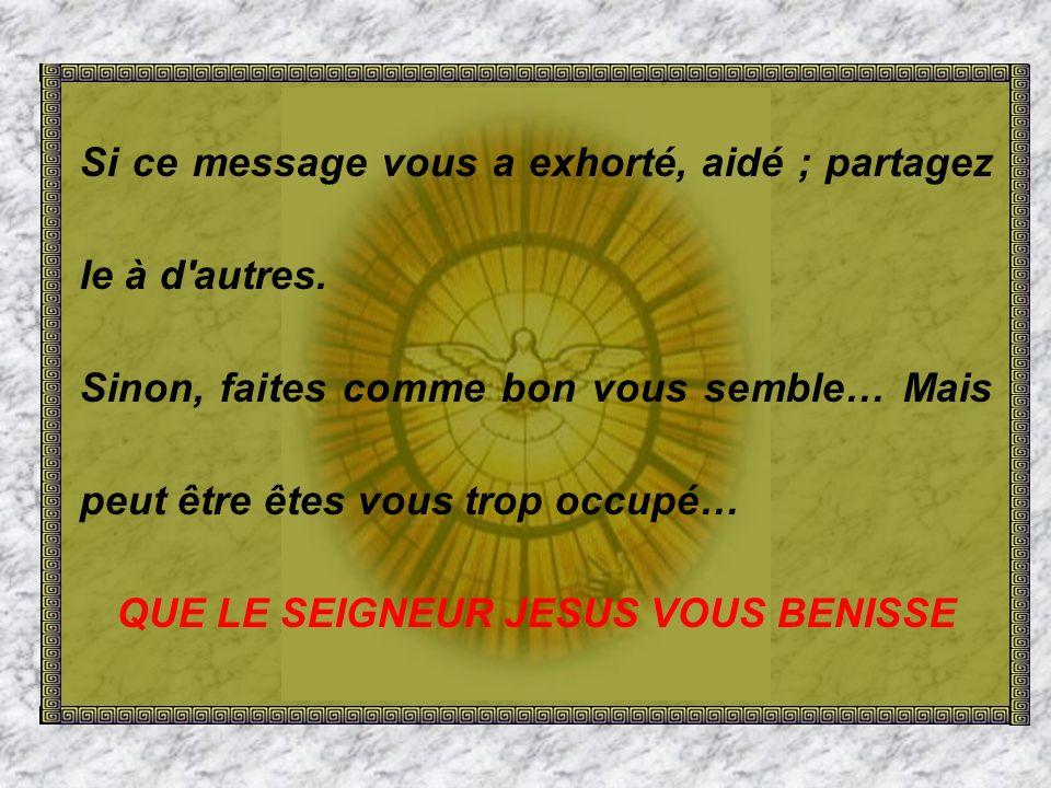 QUE LE SEIGNEUR JESUS VOUS BENISSE