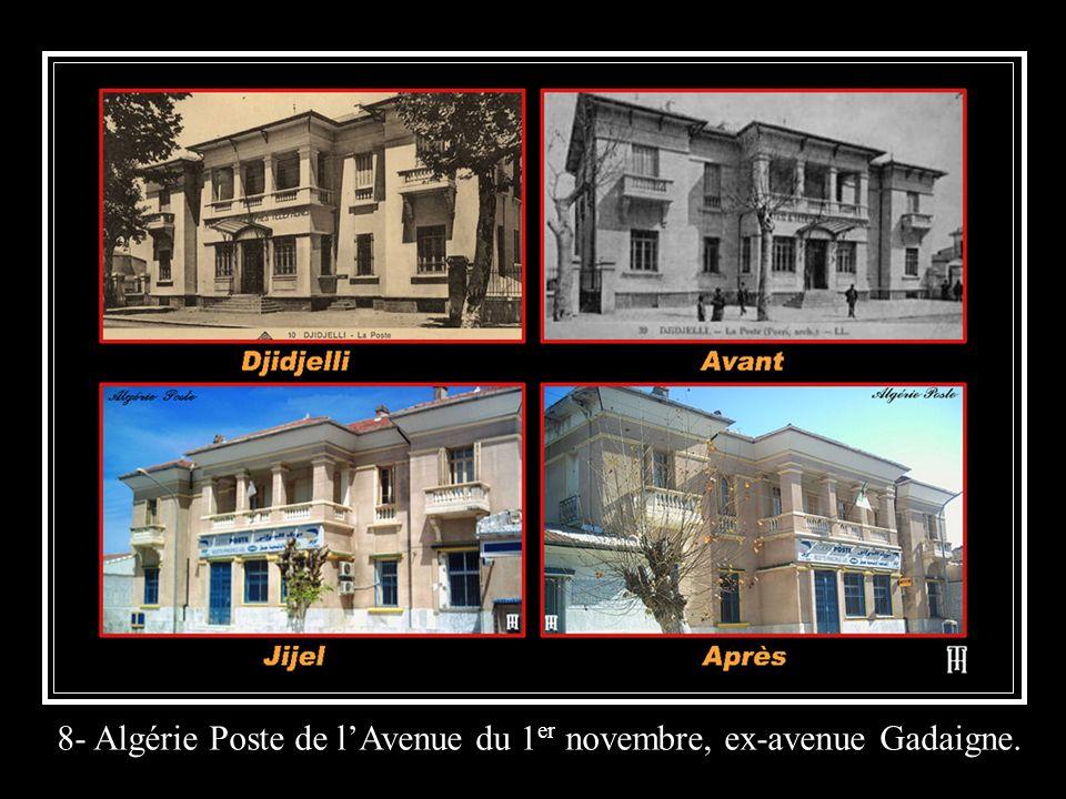 8- Algérie Poste de l'Avenue du 1er novembre, ex-avenue Gadaigne.