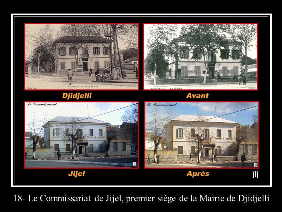 18- Le Commissariat de Jijel, premier siège de la Mairie de Djidjelli
