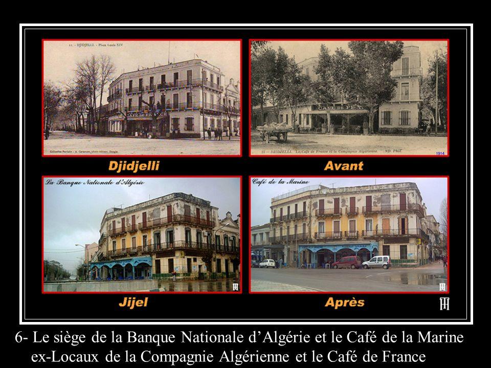 6- Le siège de la Banque Nationale d'Algérie et le Café de la Marine