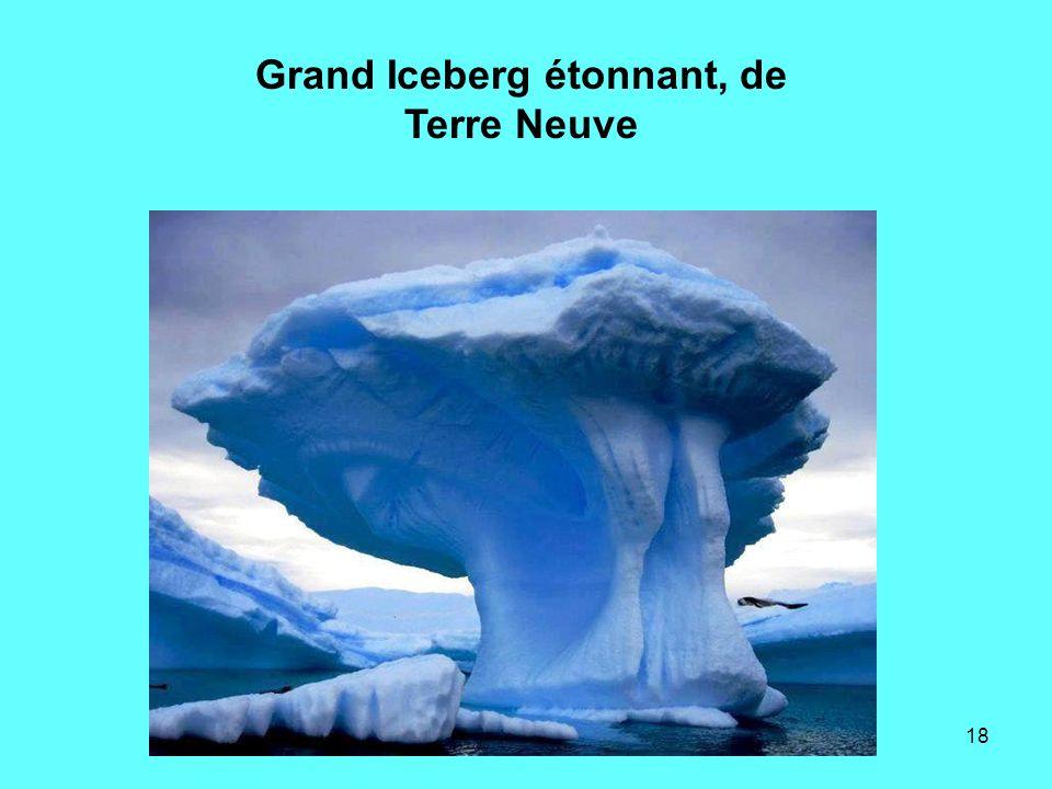 Grand Iceberg étonnant, de Terre Neuve