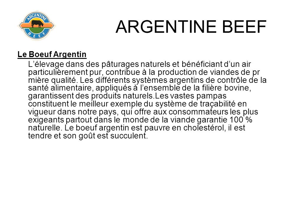 ARGENTINE BEEF Le Boeuf Argentin.