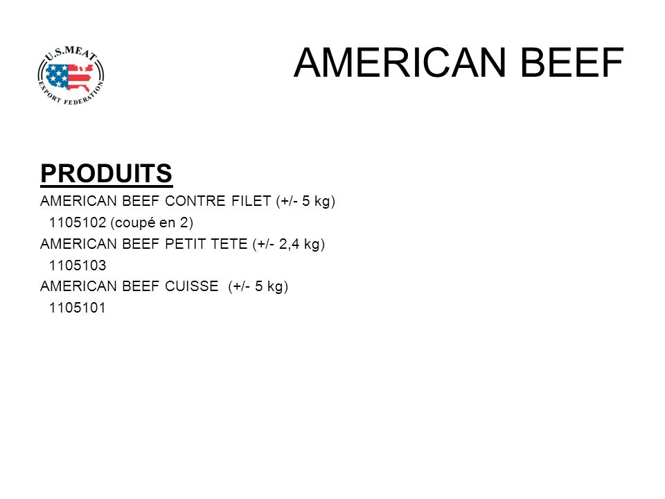 AMERICAN BEEF PRODUITS AMERICAN BEEF CONTRE FILET (+/- 5 kg)