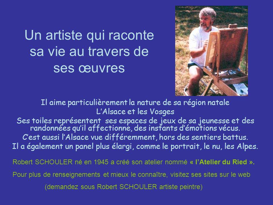 Un artiste qui raconte sa vie au travers de ses œuvres