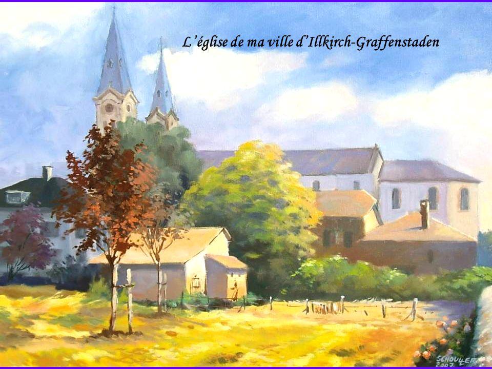 L'église de ma ville d'Illkirch-Graffenstaden