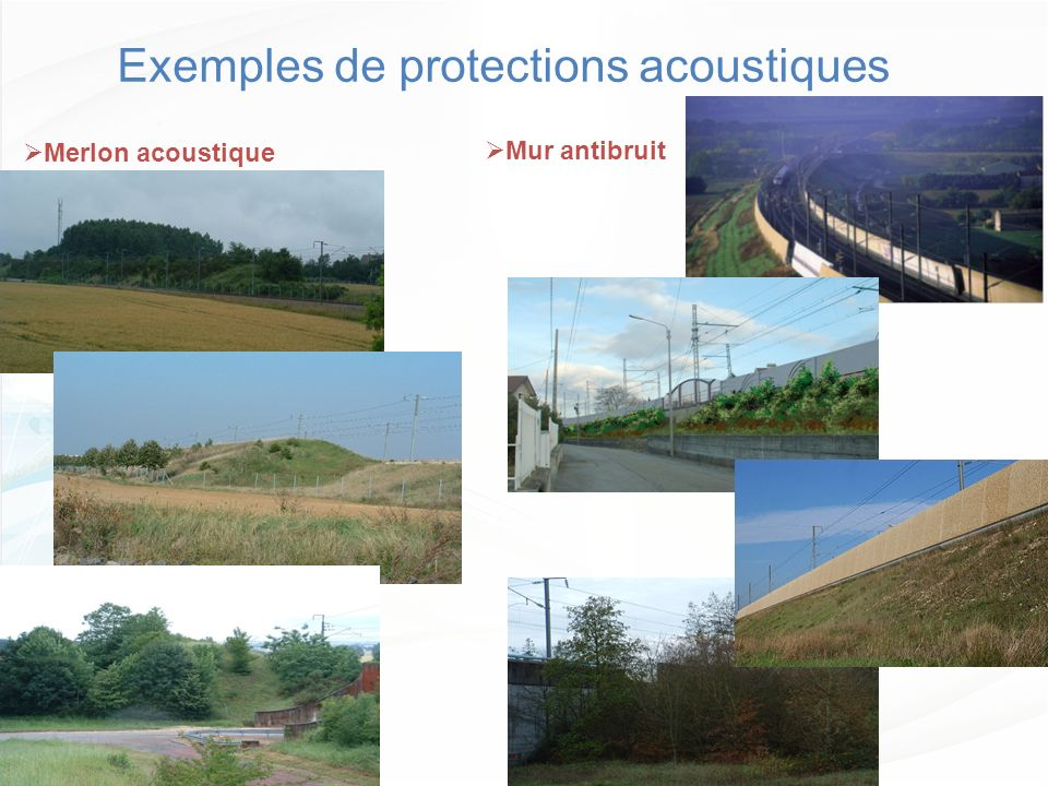 Exemples de protections acoustiques