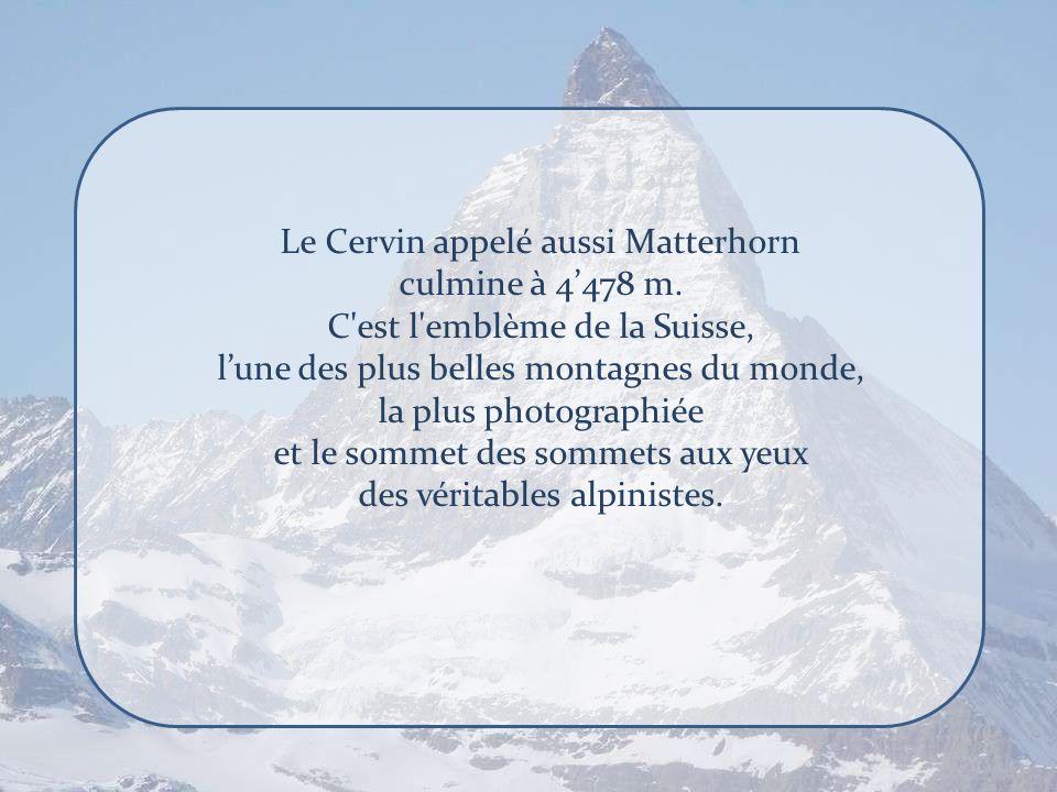 Le Cervin appelé aussi Matterhorn