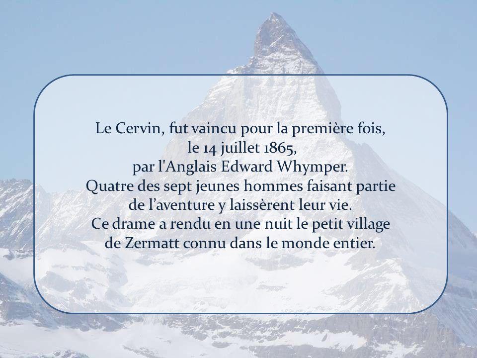 Le Cervin, fut vaincu pour la première fois, le 14 juillet 1865,