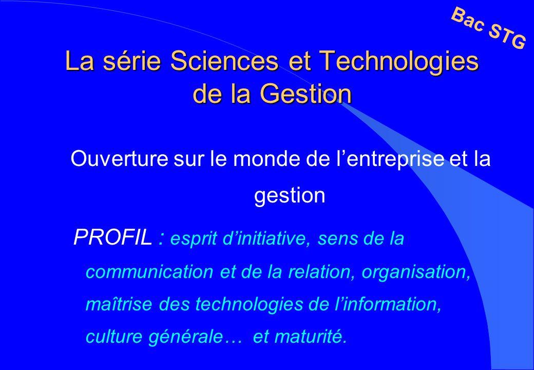 La série Sciences et Technologies de la Gestion