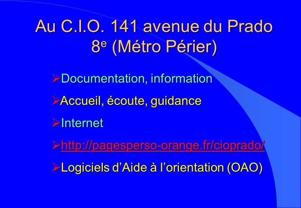Au C.I.O. 141 avenue du Prado 8e (Métro Périer)