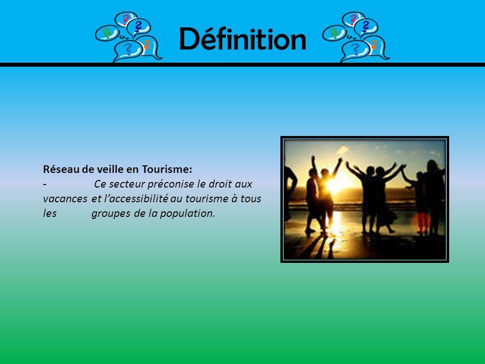 Définition Réseau de veille en Tourisme:
