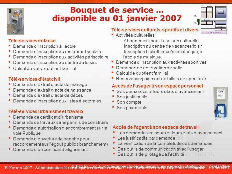 Bouquet de service … disponible au 01 janvier 2007