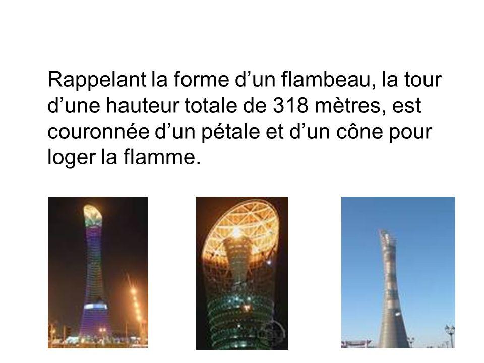 Rappelant la forme d'un flambeau, la tour d'une hauteur totale de 318 mètres, est couronnée d'un pétale et d'un cône pour loger la flamme.