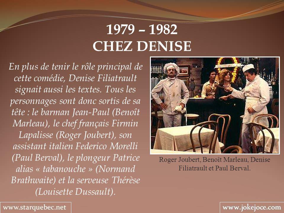 Roger Joubert, Benoît Marleau, Denise Filiatrault et Paul Berval.