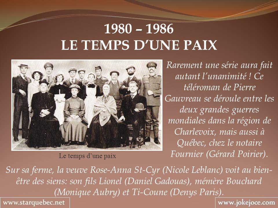 1980 – 1986 LE TEMPS D'UNE PAIX.
