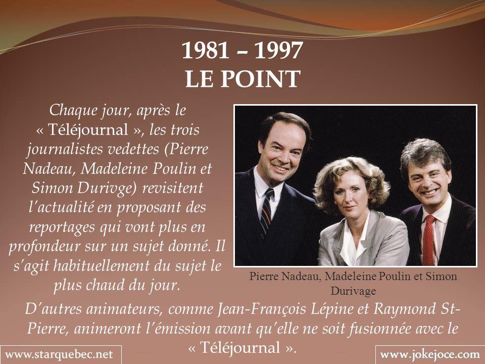 Pierre Nadeau, Madeleine Poulin et Simon Durivage