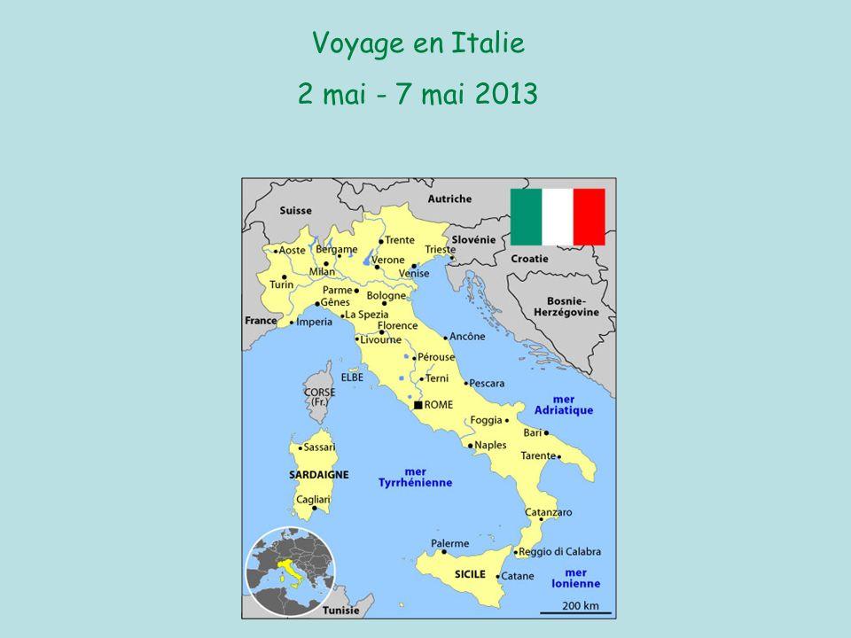 Voyage en Italie 2 mai - 7 mai 2013
