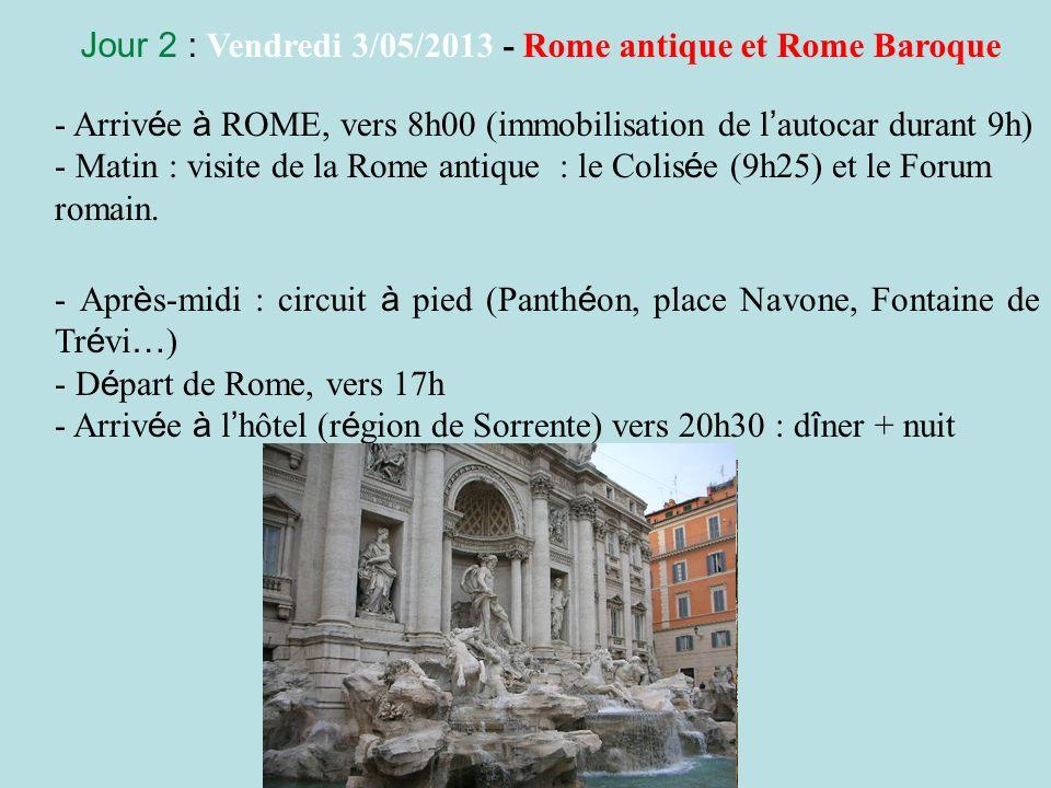 Jour 2 : Vendredi 3/05/2013 - Rome antique et Rome Baroque