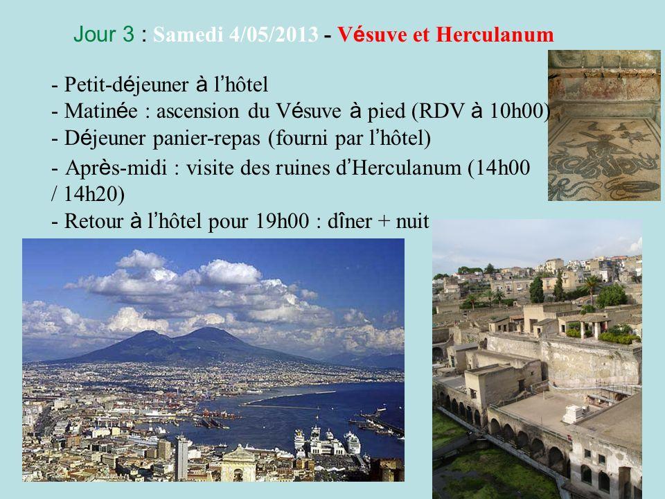 Jour 3 : Samedi 4/05/2013 - Vésuve et Herculanum