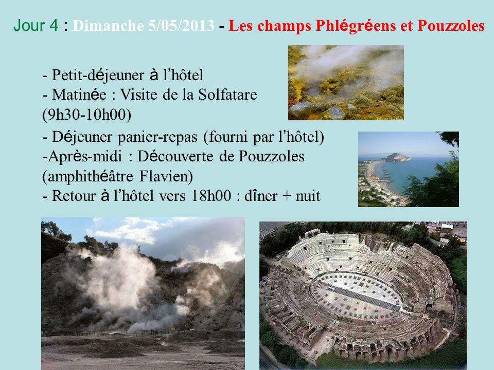 Jour 4 : Dimanche 5/05/2013 - Les champs Phlégréens et Pouzzoles