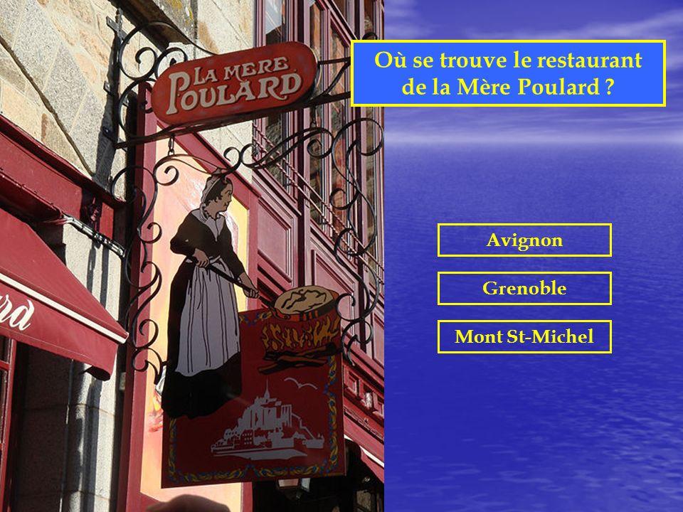 Où se trouve le restaurant de la Mère Poulard