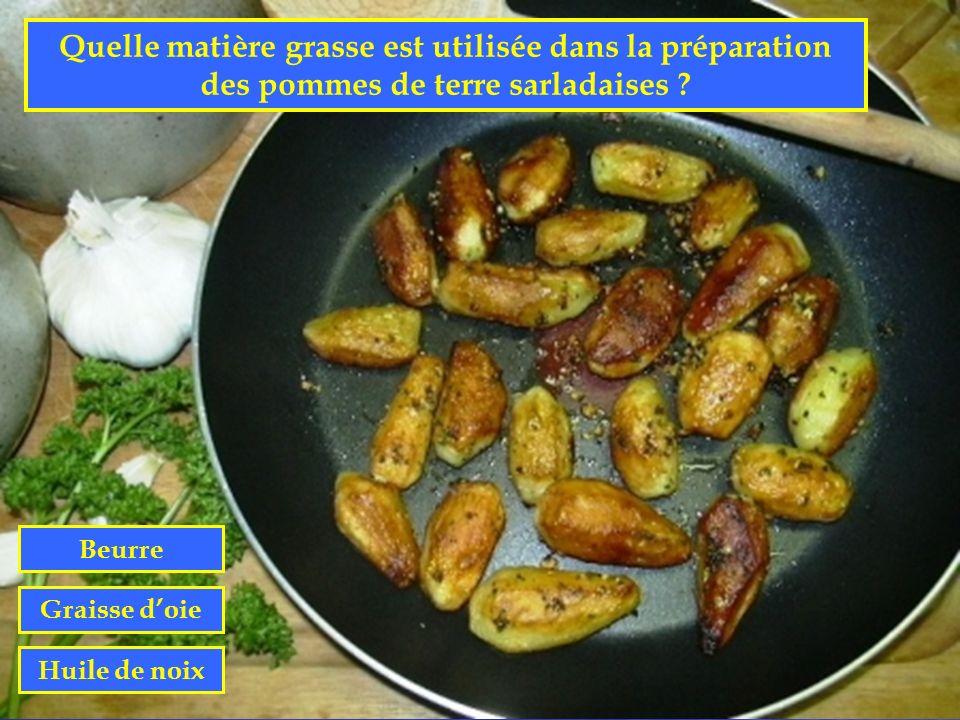 Quelle matière grasse est utilisée dans la préparation des pommes de terre sarladaises