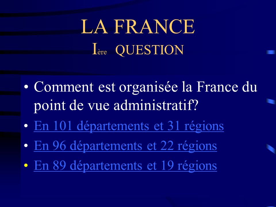 LA FRANCE Ière QUESTION