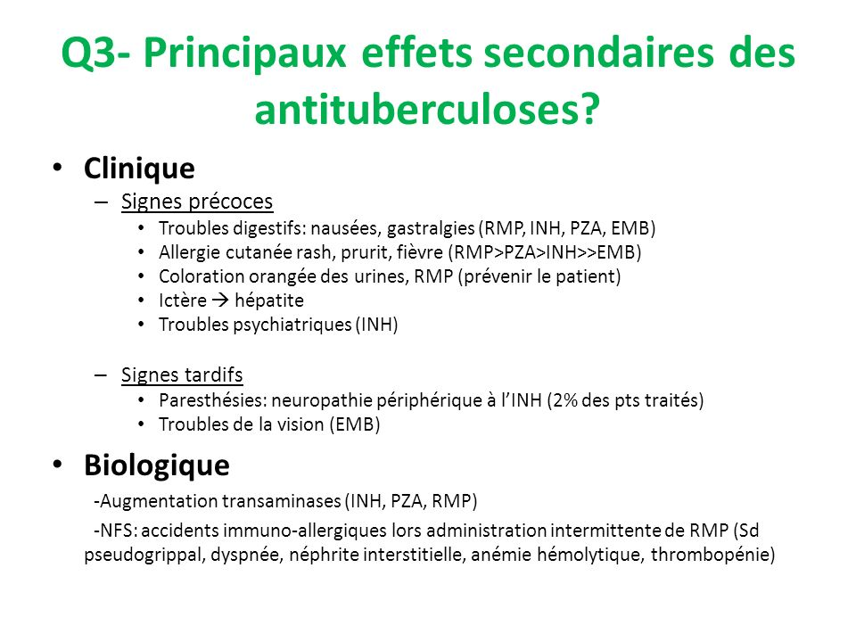 Q3- Principaux effets secondaires des antituberculoses