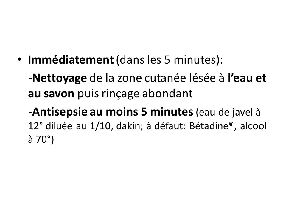 Immédiatement (dans les 5 minutes):