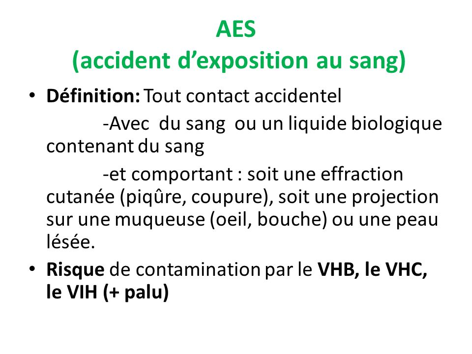 AES (accident d'exposition au sang)