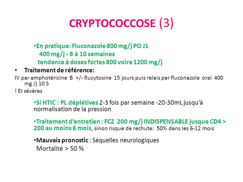 CRYPTOCOCCOSE (3) Mortalité > 50 %