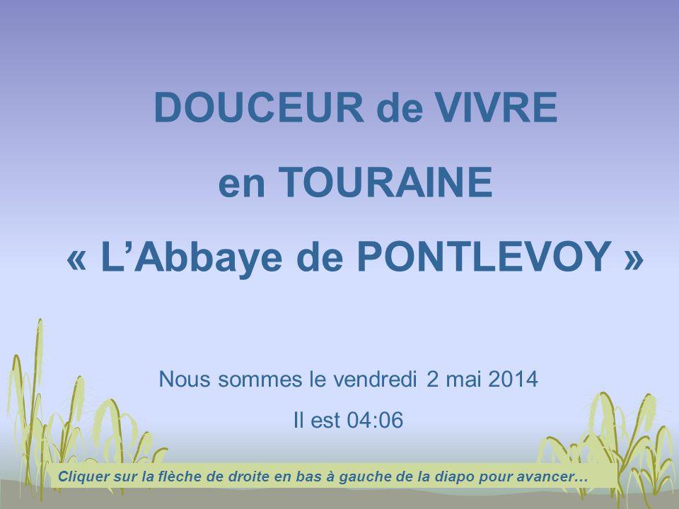 « L'Abbaye de PONTLEVOY »
