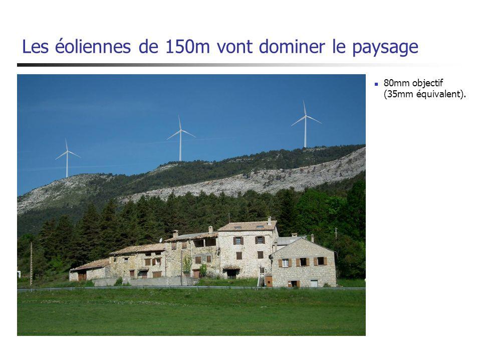 Les éoliennes de 150m vont dominer le paysage