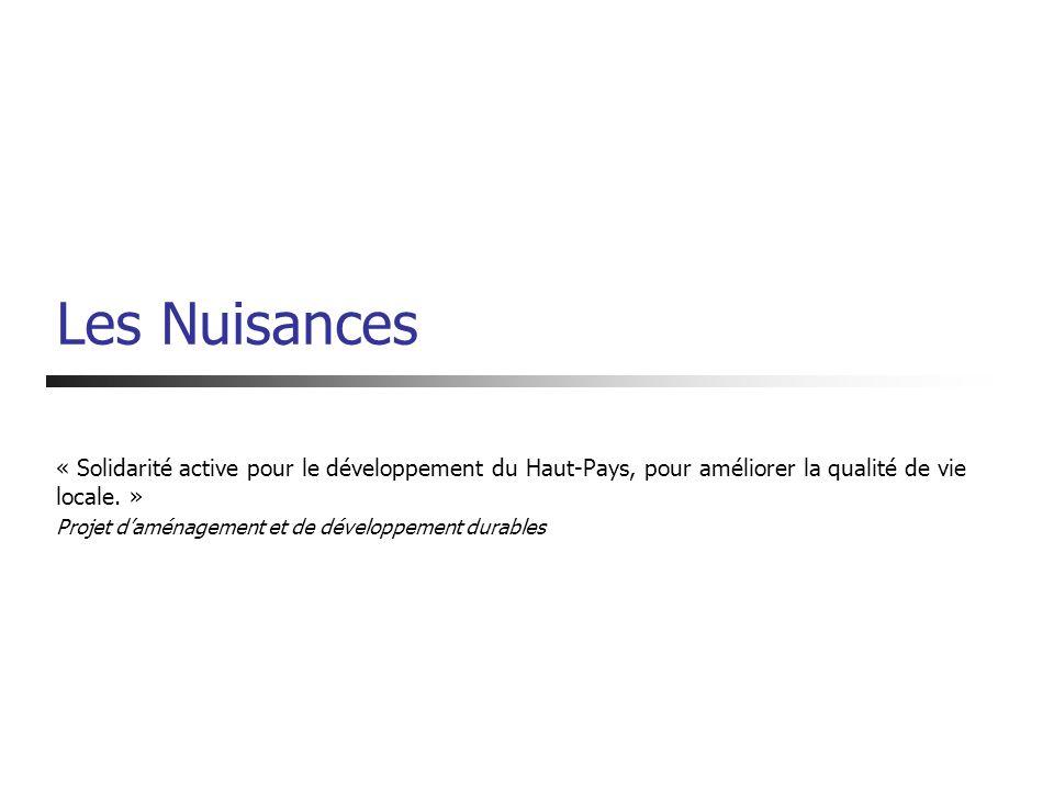 Les Nuisances « Solidarité active pour le développement du Haut-Pays, pour améliorer la qualité de vie locale. »