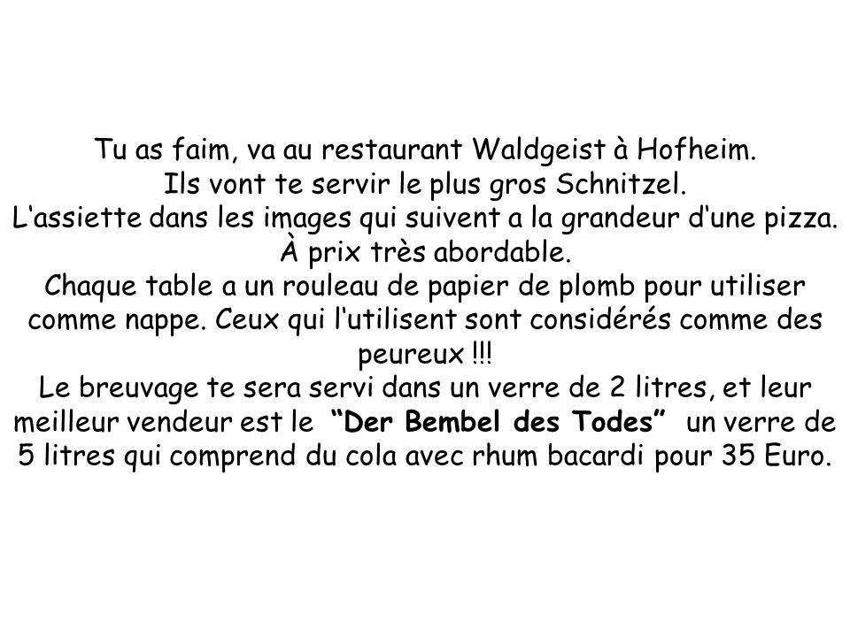 Tu as faim, va au restaurant Waldgeist à Hofheim