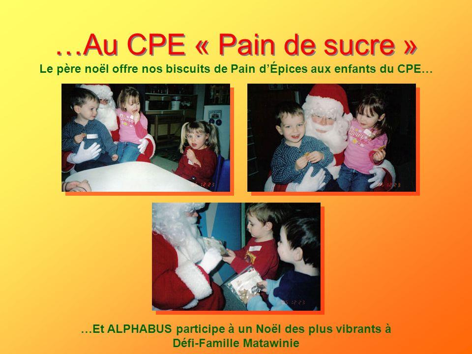 Le père noël offre nos biscuits de Pain d'Épices aux enfants du CPE…