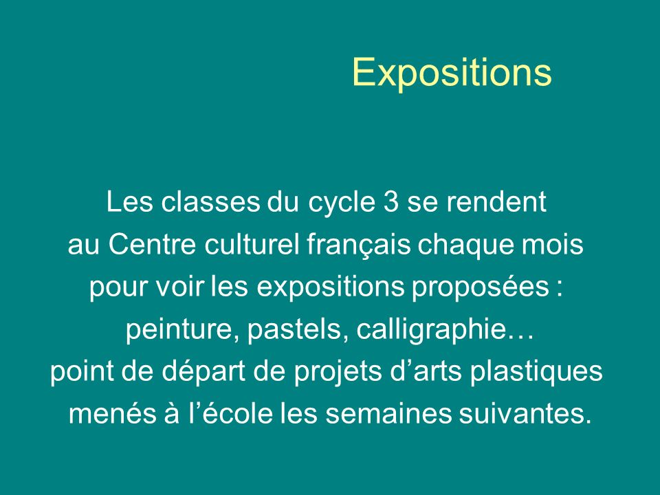 Expositions Les classes du cycle 3 se rendent