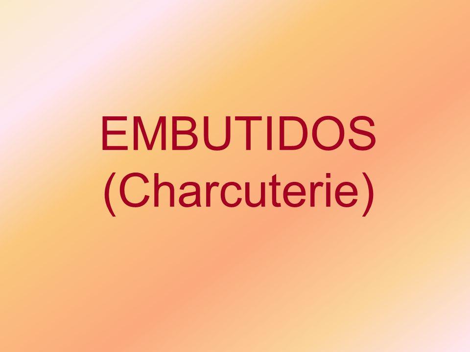EMBUTIDOS (Charcuterie)